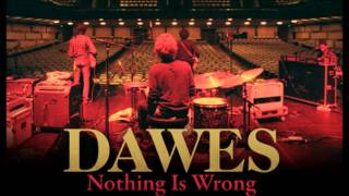 Watch Dawes Coming Back To A Man video
