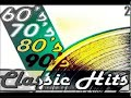 Classic Rock Greatest Hits 60s,70s,80s. || Rock Clasicos Universal - Vol.1 HD