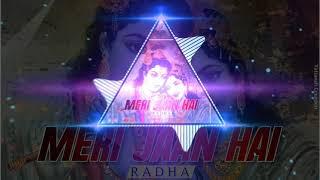 Meri Jaan Hai Radha//2019 Remix//Dj Sanu Utai//Samridhi Audio