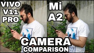Vivo V11 Pro vs Mi A2 Camera Comparison Vivo V11 Pro Camera Review Mi A2 Camera Review
