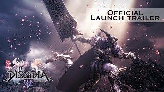 Dissidia Final Fantasy NT – Launch Trailer
