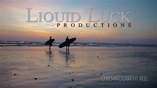 Liquid Luck Cinematography Reel