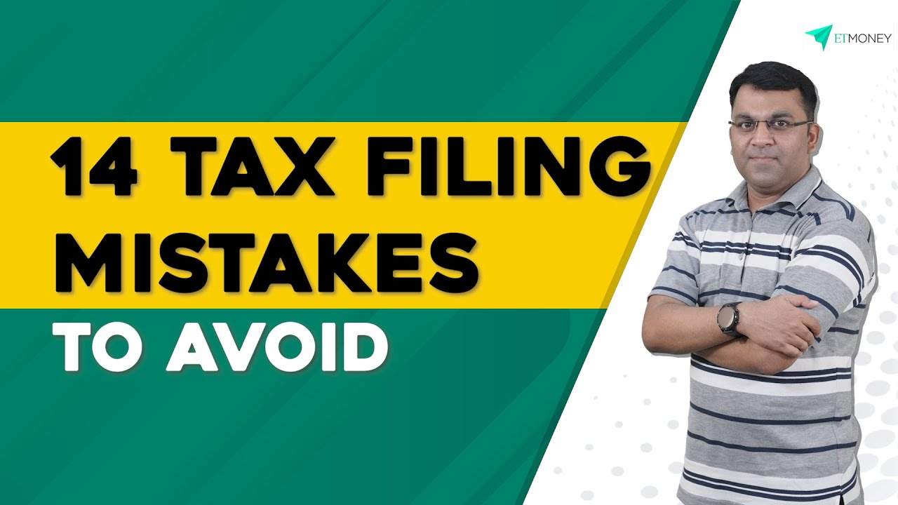 14 Common Mistakes To Avoid when Filing Your Income Tax Returns  ITR Filing Mistakes  ETMONEY