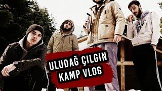 Uludağ Çılgın Kamp - Vlog House #1