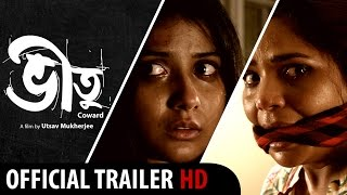 bheetu   new bengali movie 2015   official theatrical trailer   psycho drama   hd