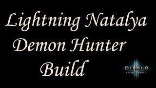 [2.4.2] Diablo 3 - GR75-86+ Lightning RoV FoK Natalya Build - Demon Hunter Guide