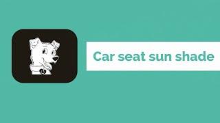 Car seat sun shade