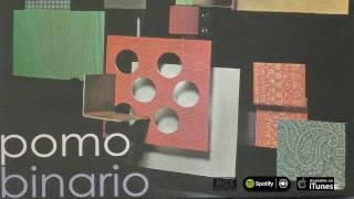 Pomo Binario. Full album