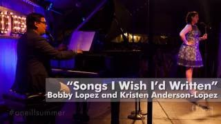 """Songs I Wish I'd Written"" by Robert Lopez and Kristen Anderson-Lopez"