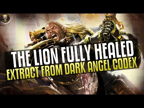 Lion fully healed/Luther Escaped, extract from the Dark Angel Codex