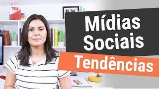 🔥 7 Tendências de Mídias Sociais - Tendência de Marketing Digital