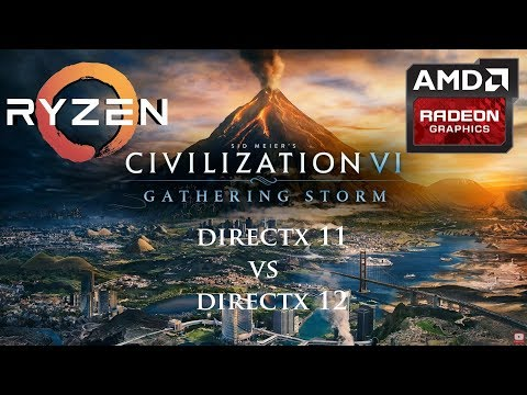 Civilization VI: Gathering Storm - DirectX 11 vs 12 Benchmark -  AMD Ryzen 5 1600X + Radeon RX 580 |