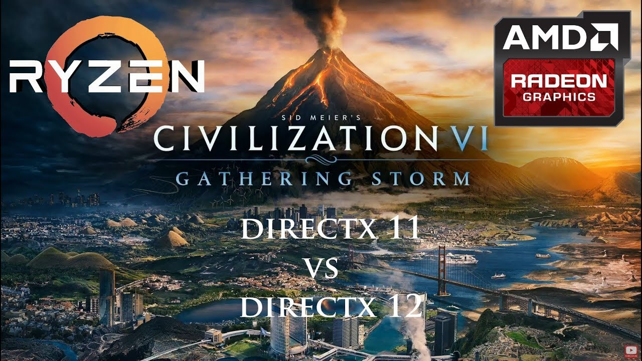 Civilization VI: Gathering Storm - DirectX 11 vs 12 Benchmark - AMD Ryzen 5  1600X + Radeon RX 580