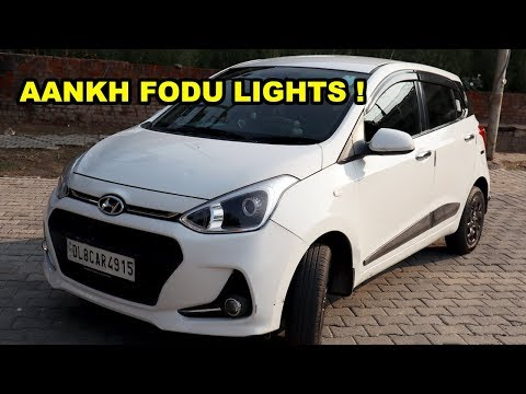 MODIFICATION GONE 😱 WRONG GRAND I10 WITH PROJECTORS LAMPS🔥