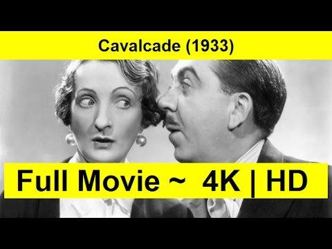 "Cavalcade--1933- Full-Length"""