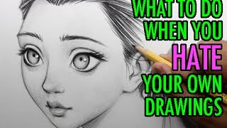 What to Do When You Hate Your Own Drawings [Topic Video #10]