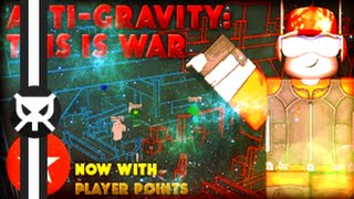 Nous sommes pro! Anti-Gravity C'est la guerre - Random Roblox Games