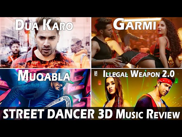STREET DANCER 3D Music Review | Illegal Weapon 2.0 | Muqabla | Garmi | Dua Karo