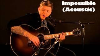 James Arthur - Impossible Acoustic