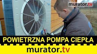 Powietrzna pompa ciepła - ogrzewa dom i grzeje wodę