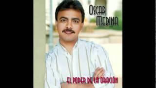 Oscar Medina   el poder del cristiano