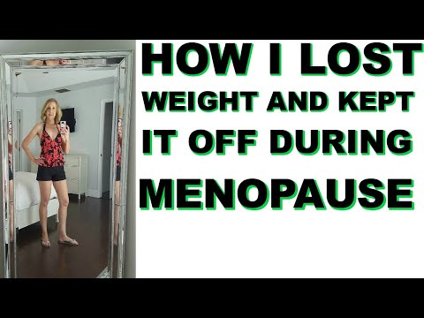 HOW TO LOSE WEIGHT DURING/AFTER MENOPAUSE SUCCESS STORY