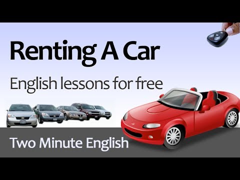 Free English Lesson - Renting A Car - How To Rent A Car in English