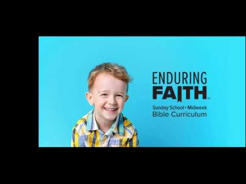 Enduring Faith Bible Curriculum Overview