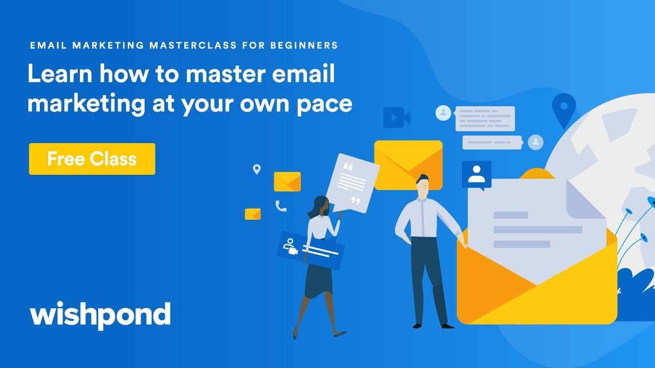 Wishpond's Email Marketing Master Class for Beginners
