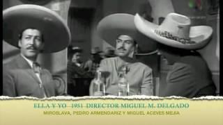 ella y yo 1951 miroslava pedro armendariz miguel aceves mejia