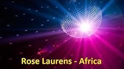 Rose Laurens - Africa (Lyrics)