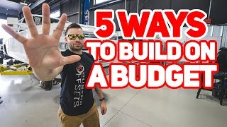 5 CHEAP ways to build your truck!