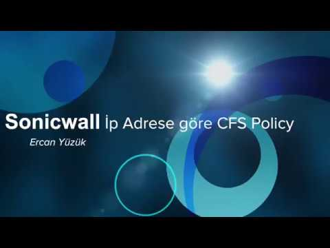Sonicwall İp Adreslere Göre Farklı CFS Policy Kullanma
