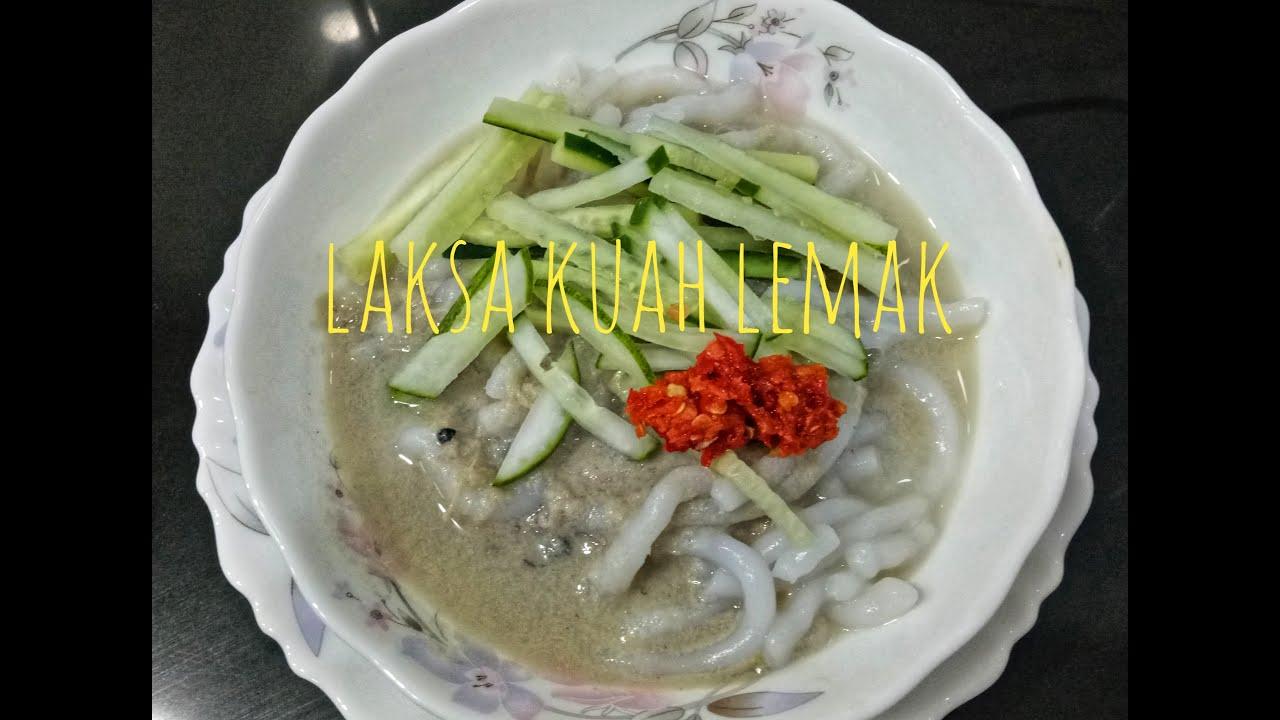Laksa Pahang Kuah Lemak Putih Youtube