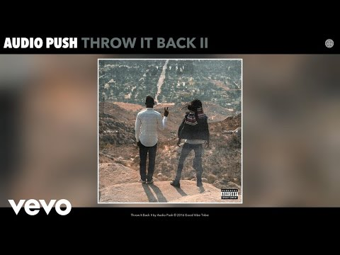 Audio Push - Throw It Back II (Audio)