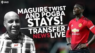 MAN UTD Transfers: Twist In The Maguire Transfer and Pogba Stays!