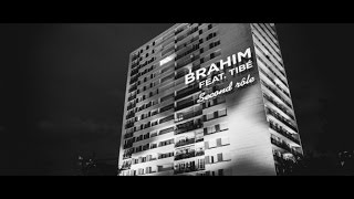 BRAHIM Feat. TIBÉ - Second Rôle (Baco Records) • CLIP OFFICIEL