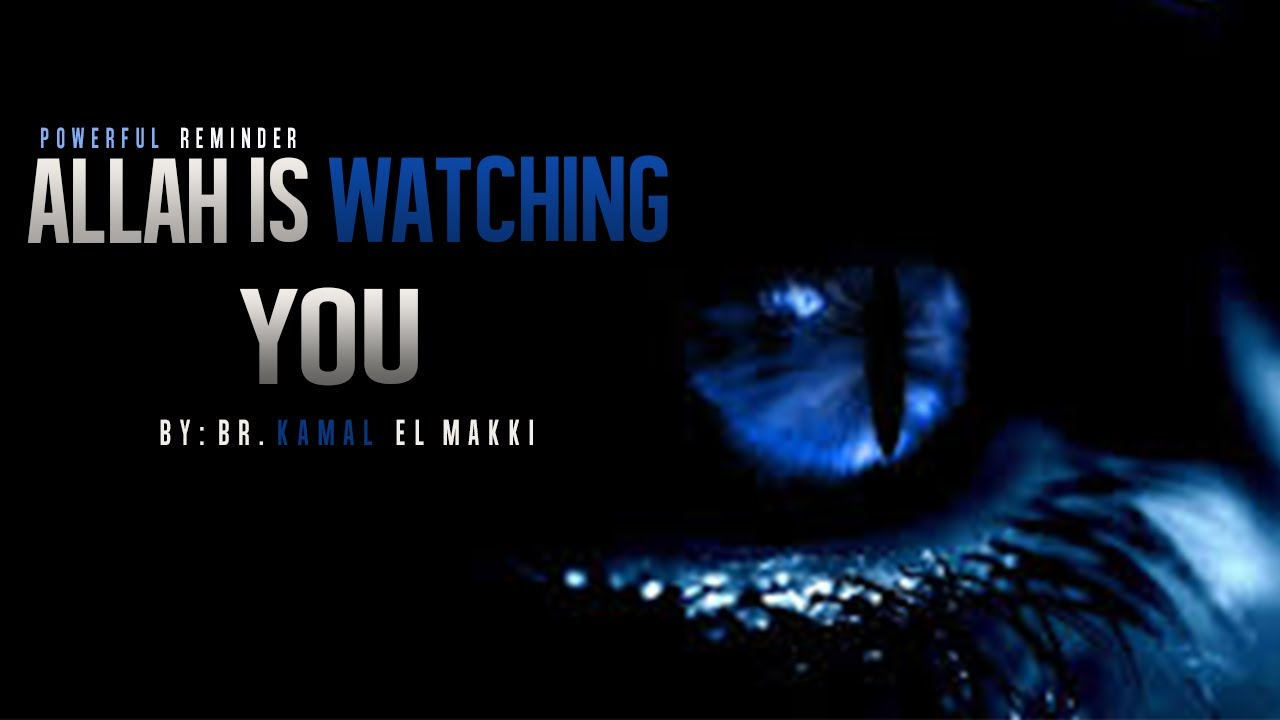 Love Magic Hd Live Wallpaper Allah Is Watching You ᴴᴰ Powerful Reminder Youtube