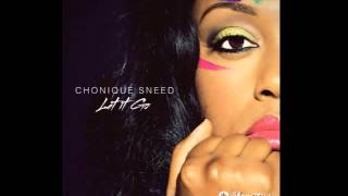 Let It Go - Single By Chonique Sneed