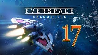 EVERSPACE - 17. Выживание в космосе! Война клонов!