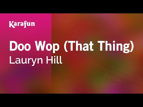 Karaoke Doo Wop (That Thing) - Lauryn Hill *