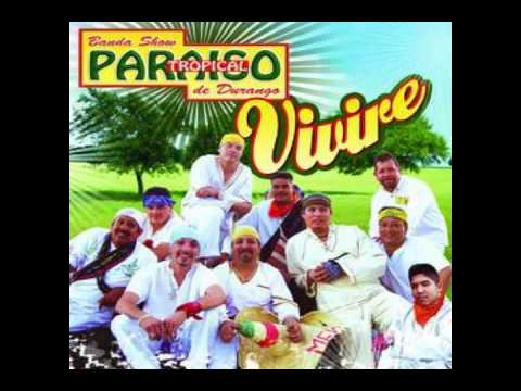 Mi Pueblo Querido - Paraiso Tropical De Durango