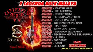Download 2 LAGENDA ROCK MALAYA SEARCH & WINGS | KUMPULAN ROCK TERBAIK SEARCH & WINGS