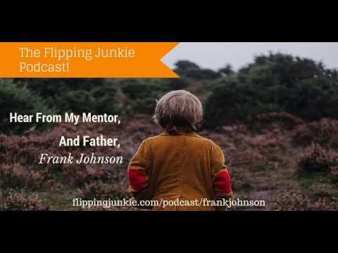 Episode 001: How to get started flipping houses w/Frank Johnson