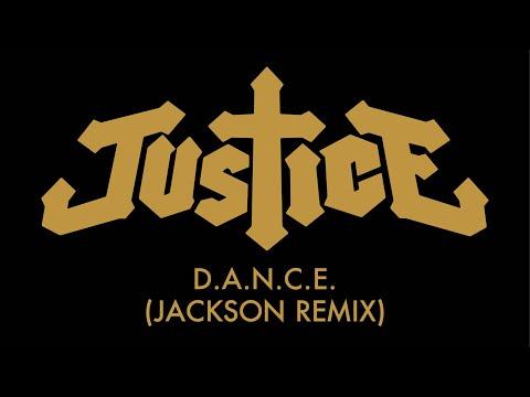 Justice  DANCE Jackson Remix