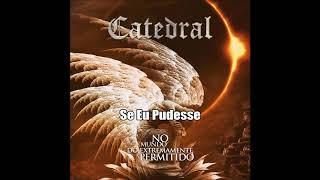 Catedral - No Mundo do Extremamente Permitido album completo