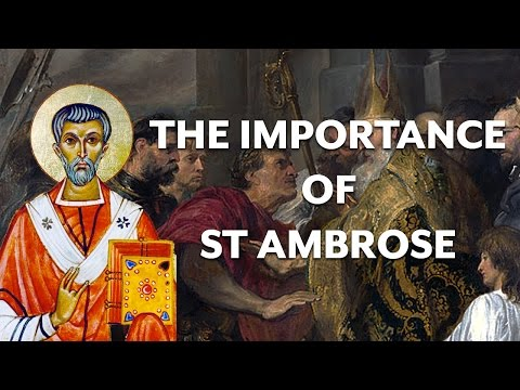 Who was St Ambrose of Milan?