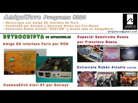 AmigaWave - Programa #20 - 8080 soviéticos y Spectrum's rusos, SD de Ferix, Cosmos Ex, Rubén Alcañiz