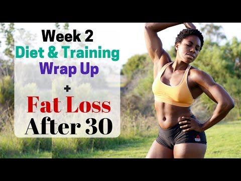 Wk 2 Diet Recap + Fat Loss After 30
