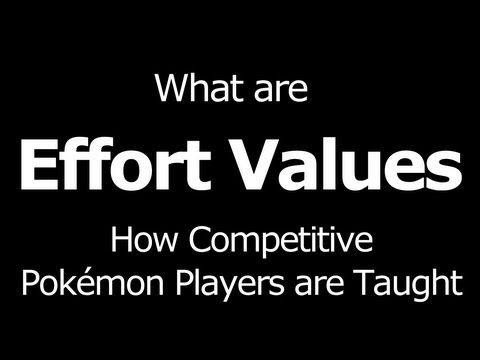 What Are EVs Pokemon? What Are Effort Values Pokemon? Pokemon Effort Value (EV) Tutorial